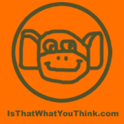 IsThatWhatYouThink.com