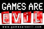 www.GamesAreEvil.com
