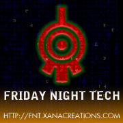 Friday Night Tech!