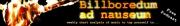 Billboredum Ad Nauseum