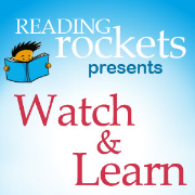 Watch & Learn (Reading Rockets)