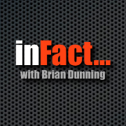 Brian Dunning's inFact