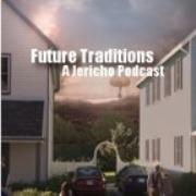 Future Traditions - A Jericho Podcast