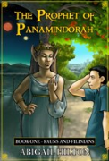 The Prophet of Panamindorah, Book I Fauns and Filinians - A free audiobook by Abigail Hilton