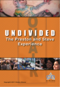 Undivided: The Preston and Steve Experience