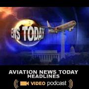 Aviation News Today: Headlines