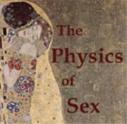 The Physics Of Sex: Where Science and Intimacy Collide