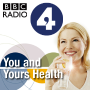You and Yours - Health