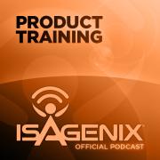 The Official Isagenix Product Training Podcast