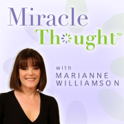 Marianne Williamson's MiracleThought