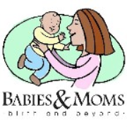 Babies and Moms: Birth and Beyond
