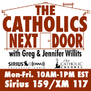 The Catholics Next Door : Greg and Jennifer Willits