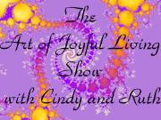 Art of Joyful Living | Blog Talk Radio Feed