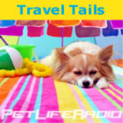 PetLifeRadio.com - Travel Tails - Traveling with your pets & pet friendly hotels on Pet Life Radio.