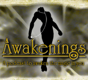 """Awakenings: The only """"Secrets of the Immortal Nicholas Flamel"""" podcast"""
