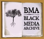 BMA: Black Media Archive