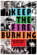 Keep the Fire Burning: The Folk Mass Revolution