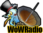 WoW Radio : The Ancient of Lore