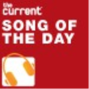 The Current Song of the Day - Minnesota Public Radio