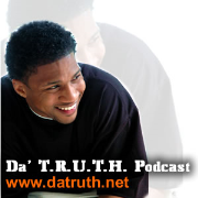 Da' T.R.U.T.H. Podcast