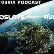 AudioslaveVideoPodcast