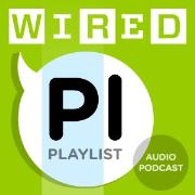 Wired Playlist Audio Podcast