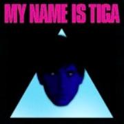 My Name is Tiga