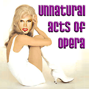 Unnatural Acts of Opera