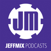 JeffMix podcasts