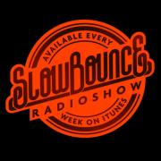 Bigupradio.com SLOWBOUNCE SHOW