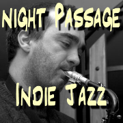 The Night Passage Jazz Podcast and Blog