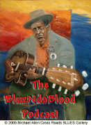 The BluzNdaBlood Blues Podcast