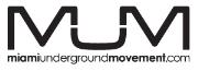 Miami Underground Movement - M.U.M.