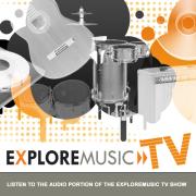 ExploreMusic TV Audio Podcast
