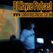 DJ Hayze (Sonorous Music, GRAM, ATM)