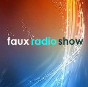 Faux Radio Show | Blog Talk Radio Feed