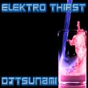 Elektro Thirst by DJ Tsunami