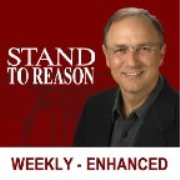Stand to Reason Weekly Podcast - Enhanced