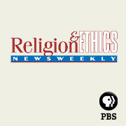 Religion & Ethics NewsWeekly » Videocast