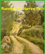 Running the Narrow Path