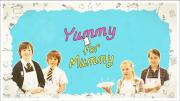 Yummy for Mummy