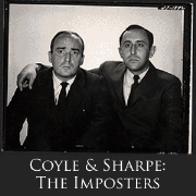 Coyle and Sharpe: The Imposters