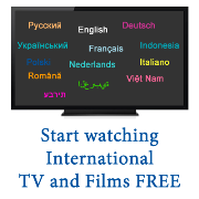Start watching International TV channels and Films FREE