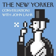 New Yorker: Conversations with John Lahr