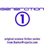 Darker Projects: Generation 1