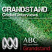 Grandstand Cricket Interviews