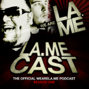 The Lamecast from WeAreLa.me