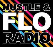 Hustle & FLO Radio