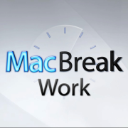 MacBreak Work