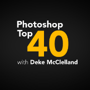 Photoshop Top 40 with Deke McClelland